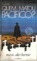Quem Matou Pacifico? pictures.