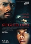 No Good Deed pictures.