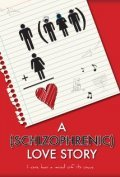 A Schizophrenic Love Story pictures.