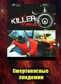 Killer Outbreaks pictures.