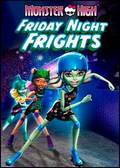 Monster High: Friday Night Frights pictures.
