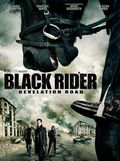 The Black Rider: Revelation Road pictures.