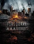 Firequake pictures.