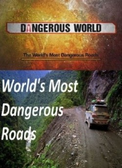 World's Most Dangerous Roads - wallpapers.