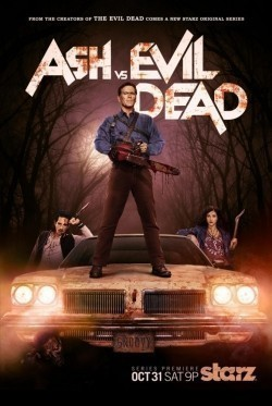 Ash vs Evil Dead - latest TV series.