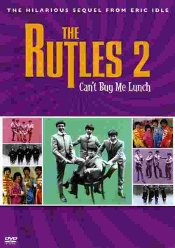 The Rutles 2: Can't Buy Me Lunch - wallpapers.