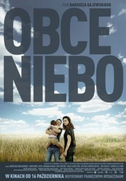 Obce Niebo/Strange Heaven pictures.