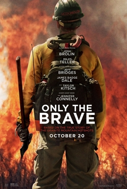 Only the Brave - wallpapers.