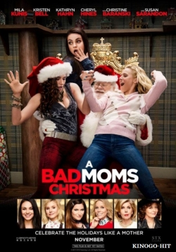 A Bad Moms Christmas - wallpapers.