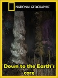 Down to the Earth's Core pictures.
