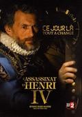 L'assassinat d'Henri IV: 14 mai 1610 pictures.