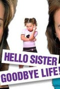 Hello Sister, Goodbye Life - wallpapers.