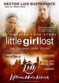 Little Girl Lost: The Delimar Vera Story pictures.