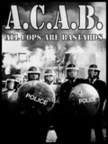 A.C.A.B.: All Cops Are Bastards pictures.