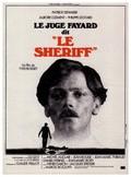 Le Juge Fayard dit Le Shériff - wallpapers.