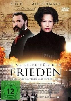 Eine Liebe für den Frieden - Bertha von Suttner und Alfred Nobel pictures.
