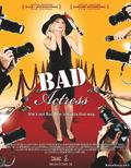 Bad Actress pictures.