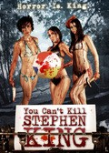 You Can't Kill Stephen King pictures.
