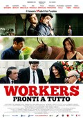 Workers - Pronti a tutto pictures.