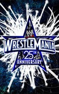 The 25th Anniversary of WrestleMania - wallpapers.